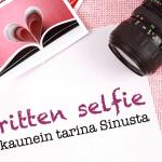 Written selfie – kaunein tarina Sinusta