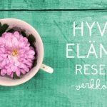 Hyvän elämän reseptit -verkkokurssi – 5 viikkoa paremman arjen puolesta