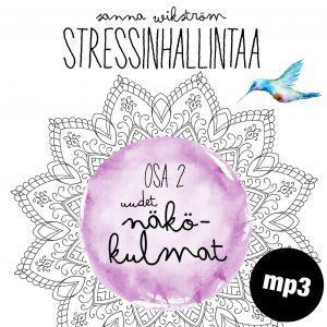 Stressinhallintaa - Uudet näkökulmat