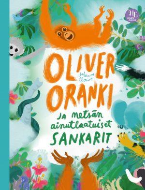 Johanna Elomaa lasten romaani Oliver Oranki